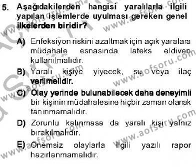 Özel Güvenlik ve Koruma Bölümü 3. Yarıyıl Olaylara Müdahale Esasları Dersi 2014 Yılı Güz Dönemi Ara Sınavı 5. Soru