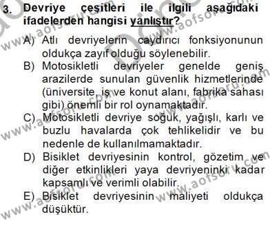 Olaylara Müdahale Esasları Dersi 2014 - 2015 Yılı Dönem Sonu Sınavı 3. Soru
