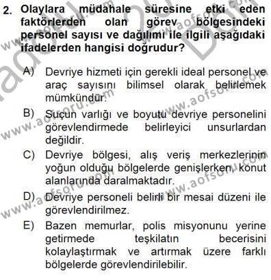 Olaylara Müdahale Esasları Dersi 2015 - 2016 Yılı Dönem Sonu Sınavı 2. Soru