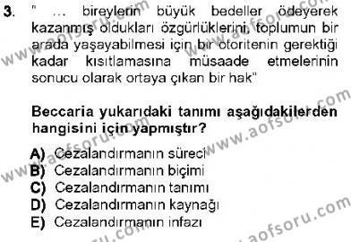 Özel Güvenlik ve Koruma Bölümü 3. Yarıyıl Kriminoloji Dersi 2013 Yılı Güz Dönemi Ara Sınavı 3. Soru