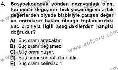 Özel Güvenlik ve Koruma Bölümü 3. Yarıyıl Kriminoloji Dersi 2013 Yılı Güz Dönemi Ara Sınavı 4. Soru