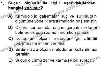 Özel Güvenlik ve Koruma Bölümü 3. Yarıyıl Kriminoloji Dersi 2014 Yılı Güz Dönemi Ara Sınavı 1. Soru