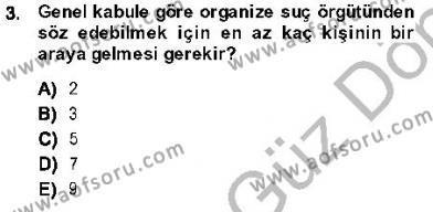 Kriminoloji Dersi 2013 - 2014 Yılı Dönem Sonu Sınavı 3. Soru