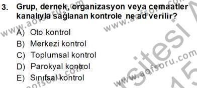 Kriminoloji Dersi 2014 - 2015 Yılı Ara Sınavı 3. Soru