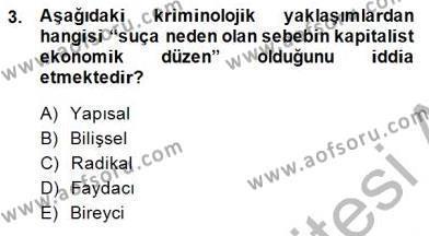 Kriminoloji Dersi 2014 - 2015 Yılı Dönem Sonu Sınavı 3. Soru