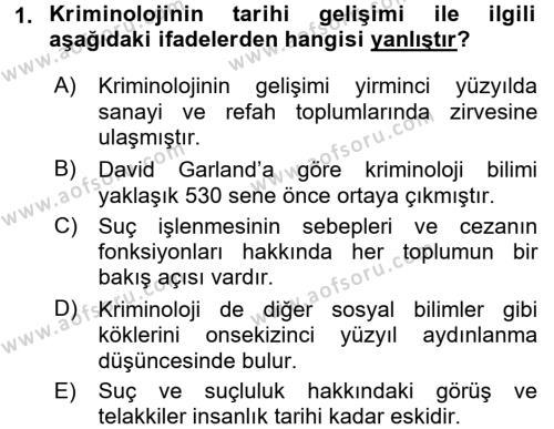 Kriminoloji Dersi 2017 - 2018 Yılı (Vize) Ara Sınav Soruları 1. Soru