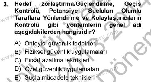 Suç Önleme Modelleri Dersi 2013 - 2014 Yılı (Final) Dönem Sonu Sınav Soruları 3. Soru