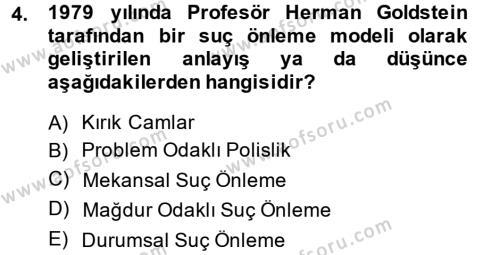 Suç Önleme Modelleri Dersi 2013 - 2014 Yılı (Final) Dönem Sonu Sınav Soruları 4. Soru