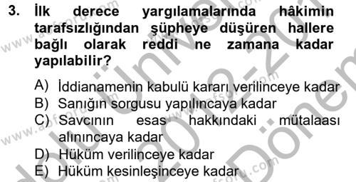 Temel Ceza Muhakemesi Hukuku Bilgisi Dersi 2012 - 2013 Yılı Dönem Sonu Sınavı 3. Soru