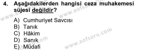 Temel Ceza Muhakemesi Hukuku Bilgisi Dersi 2012 - 2013 Yılı Dönem Sonu Sınavı 4. Soru