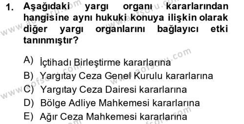 Temel Ceza Muhakemesi Hukuku Bilgisi Dersi 2013 - 2014 Yılı Dönem Sonu Sınavı 1. Soru