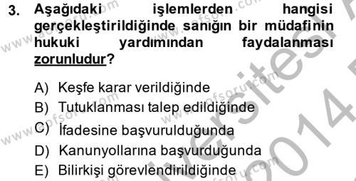 Temel Ceza Muhakemesi Hukuku Bilgisi Dersi 2013 - 2014 Yılı Dönem Sonu Sınavı 3. Soru
