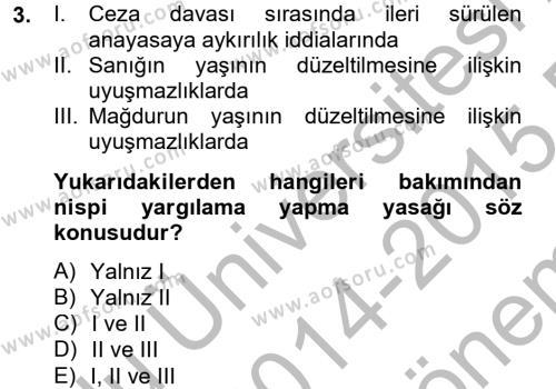 Temel Ceza Muhakemesi Hukuku Bilgisi Dersi 2014 - 2015 Yılı Dönem Sonu Sınavı 3. Soru