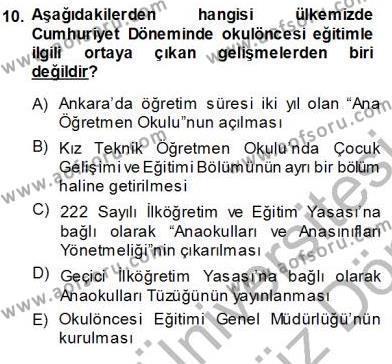 Okulöncesi Eğitime Giriş Dersi 2013 - 2014 Yılı (Vize) Ara Sınavı 10. Soru