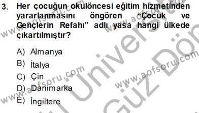Okulöncesi Eğitime Giriş Dersi 2013 - 2014 Yılı (Final) Dönem Sonu Sınav Soruları 3. Soru