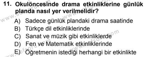 Okulöncesinde Drama Dersi Ara Sınavı Deneme Sınav Soruları 11. Soru