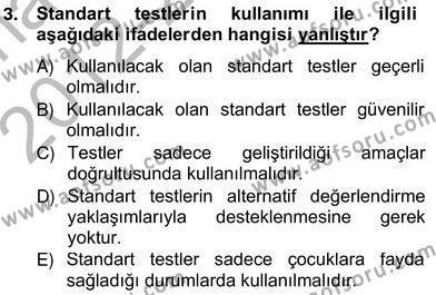 Çocukları Tanıma Teknikleri Dersi 2012 - 2013 Yılı (Vize) Ara Sınav Soruları 3. Soru