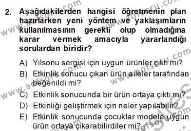 Çocukları Tanıma Teknikleri Dersi 2013 - 2014 Yılı (Final) Dönem Sonu Sınav Soruları 2. Soru