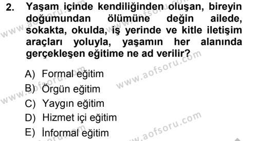 Eğitim Bilimine Giriş Dersi 2012 - 2013 Yılı Ara Sınavı 2. Soru