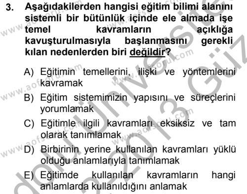 Eğitim Bilimine Giriş Dersi 2012 - 2013 Yılı Ara Sınavı 3. Soru