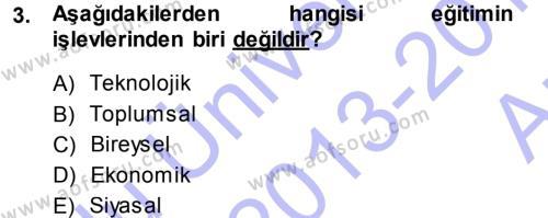 İngilizce Öğretmenliği Bölümü 1. Yarıyıl Eğitim Bilimine Giriş Dersi 2014 Yılı Güz Dönemi Ara Sınavı 3. Soru