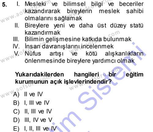 İngilizce Öğretmenliği Bölümü 1. Yarıyıl Eğitim Bilimine Giriş Dersi 2014 Yılı Güz Dönemi Ara Sınavı 5. Soru