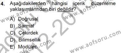 İngilizce Öğretmenliği Bölümü 3. Yarıyıl Öğretim İlke Ve Yöntemleri Dersi 2013 Yılı Güz Dönemi Ara Sınavı 4. Soru