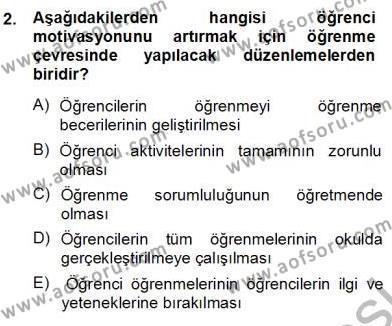 Öğretim İlke Ve Yöntemleri Dersi 2013 - 2014 Yılı Ara Sınavı 2. Soru