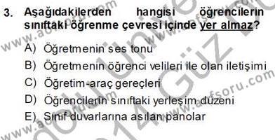 Öğretim İlke Ve Yöntemleri Dersi 2013 - 2014 Yılı Ara Sınavı 3. Soru