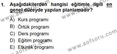 Öğretim İlke Ve Yöntemleri Dersi 2013 - 2014 Yılı (Final) Dönem Sonu Sınav Soruları 1. Soru