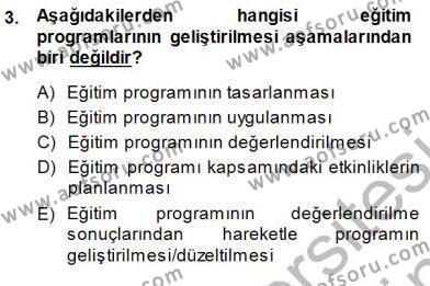 Öğretim İlke Ve Yöntemleri Dersi 2013 - 2014 Yılı (Final) Dönem Sonu Sınav Soruları 3. Soru