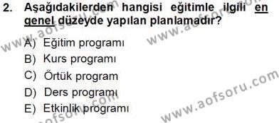 Öğretim İlke Ve Yöntemleri Dersi 2013 - 2014 Yılı Tek Ders Sınavı 2. Soru