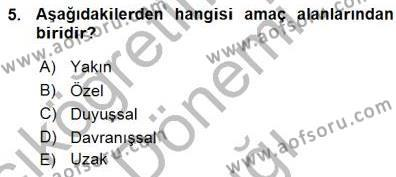 İngilizce Öğretmenliği Bölümü 3. Yarıyıl Öğretim İlke Ve Yöntemleri Dersi 2016 Yılı Güz Dönemi Ara Sınavı 5. Soru