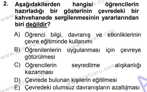 Sınıf Yönetimi Dersi 2012 - 2013 Yılı Dönem Sonu Sınavı 2. Soru