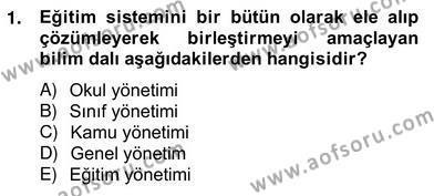 Türk Eğitim Sistemi Ve Okul Yönetimi Dersi 2012 - 2013 Yılı Ara Sınavı 1. Soru