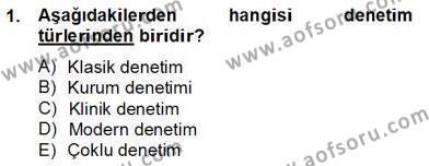 Türk Eğitim Sistemi Ve Okul Yönetimi Dersi 2012 - 2013 Yılı Dönem Sonu Sınavı 1. Soru