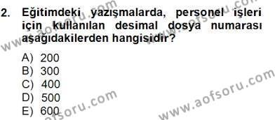 Türk Eğitim Sistemi Ve Okul Yönetimi Dersi 2012 - 2013 Yılı Dönem Sonu Sınavı 2. Soru