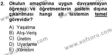 Türk Eğitim Sistemi Ve Okul Yönetimi Dersi 2013 - 2014 Yılı Tek Ders Sınavı 2. Soru