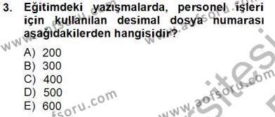Türk Eğitim Sistemi Ve Okul Yönetimi Dersi 2013 - 2014 Yılı Tek Ders Sınavı 3. Soru