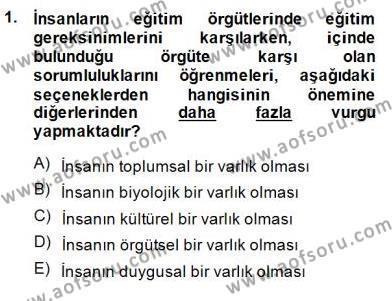 Türk Eğitim Sistemi Ve Okul Yönetimi Dersi 2014 - 2015 Yılı Ara Sınavı 1. Soru