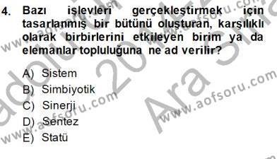 Türk Eğitim Sistemi Ve Okul Yönetimi Dersi 2014 - 2015 Yılı Ara Sınavı 4. Soru