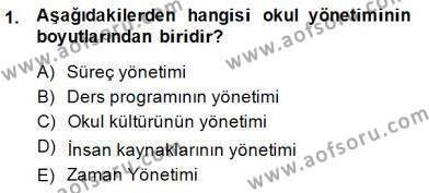 Türk Eğitim Sistemi Ve Okul Yönetimi Dersi 2014 - 2015 Yılı Dönem Sonu Sınavı 1. Soru