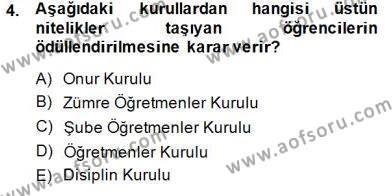 Türk Eğitim Sistemi Ve Okul Yönetimi Dersi 2014 - 2015 Yılı Dönem Sonu Sınavı 4. Soru