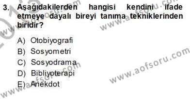 İngilizce Öğretmenliği Bölümü 7. Yarıyıl Rehberlik Dersi 2014 Yılı Güz Dönemi Dönem Sonu Sınavı 3. Soru