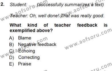 İngilizce Öğretmenliği Bölümü 7. Yarıyıl Özel Öğretim Yöntemleri Dersi 2013 Yılı Güz Dönemi Ara Sınavı 2. Soru