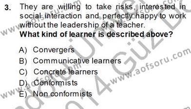 Özel Öğretim Yöntemleri Dersi 2013 - 2014 Yılı Ara Sınavı 3. Soru