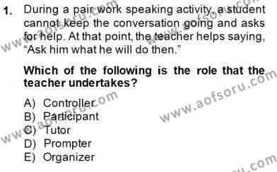 Özel Öğretim Yöntemleri Dersi 2013 - 2014 Yılı Dönem Sonu Sınavı 1. Soru