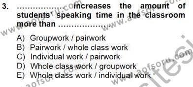 Özel Öğretim Yöntemleri Dersi 2013 - 2014 Yılı Dönem Sonu Sınavı 3. Soru