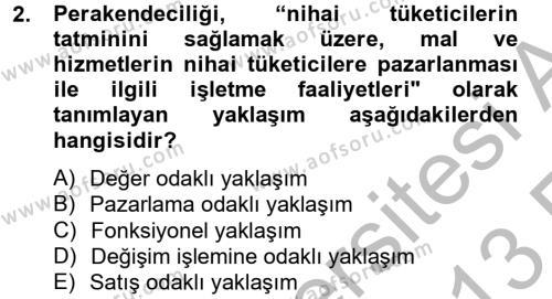 Perakendeciliğe Giriş Dersi 2012 - 2013 Yılı (Vize) Ara Sınav Soruları 2. Soru