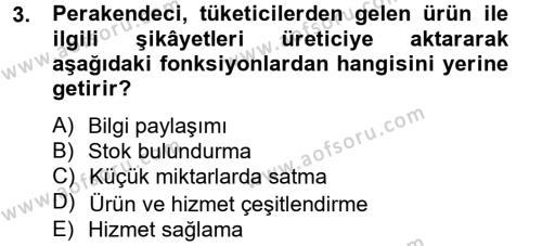 Perakendeciliğe Giriş Dersi 2012 - 2013 Yılı (Vize) Ara Sınav Soruları 3. Soru